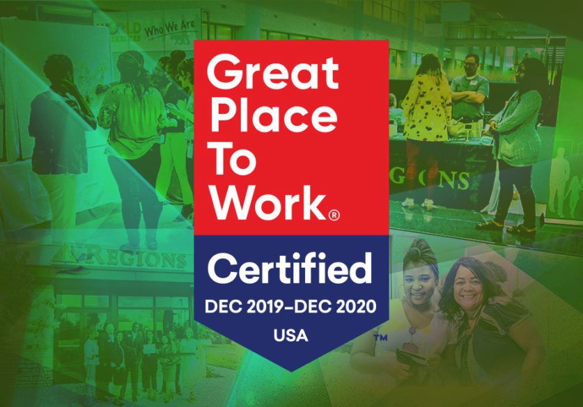 Regions Bank Earns Great Place to Work Designation