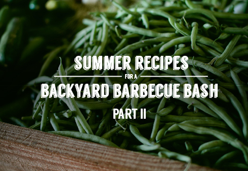 Summer Recipes for a Backyard Barbecue