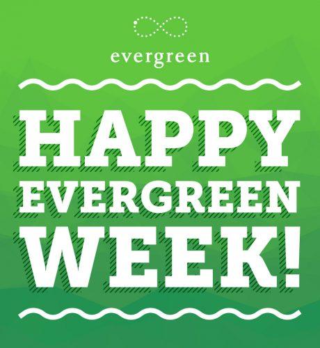 Evergreen Week E-Card